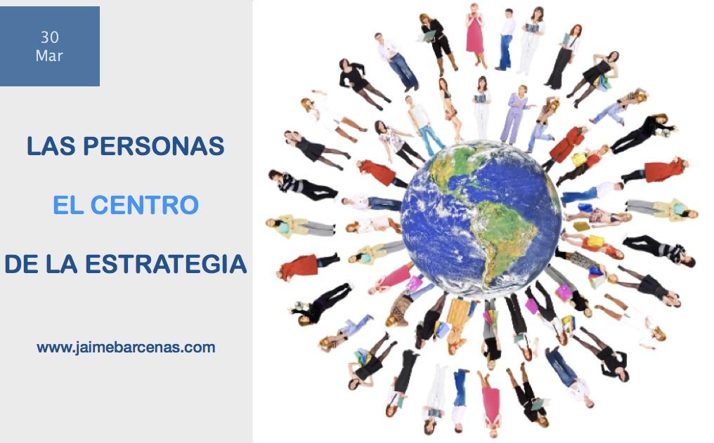 Hoy las personas son el centro de la estrategia