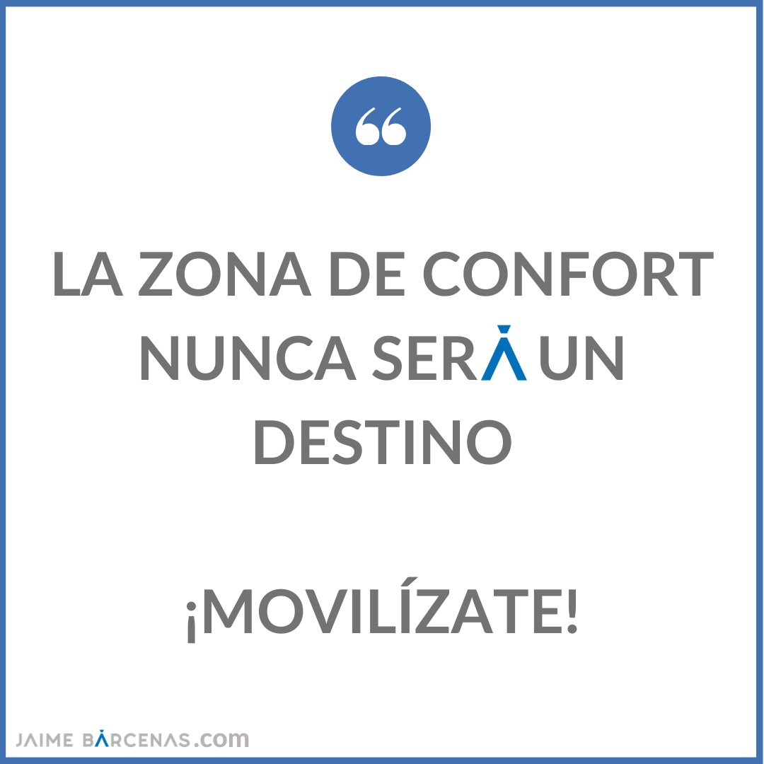 La zona de confort no es un destino